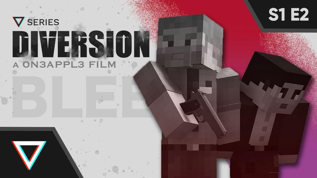 Diversion E2: Bleeding