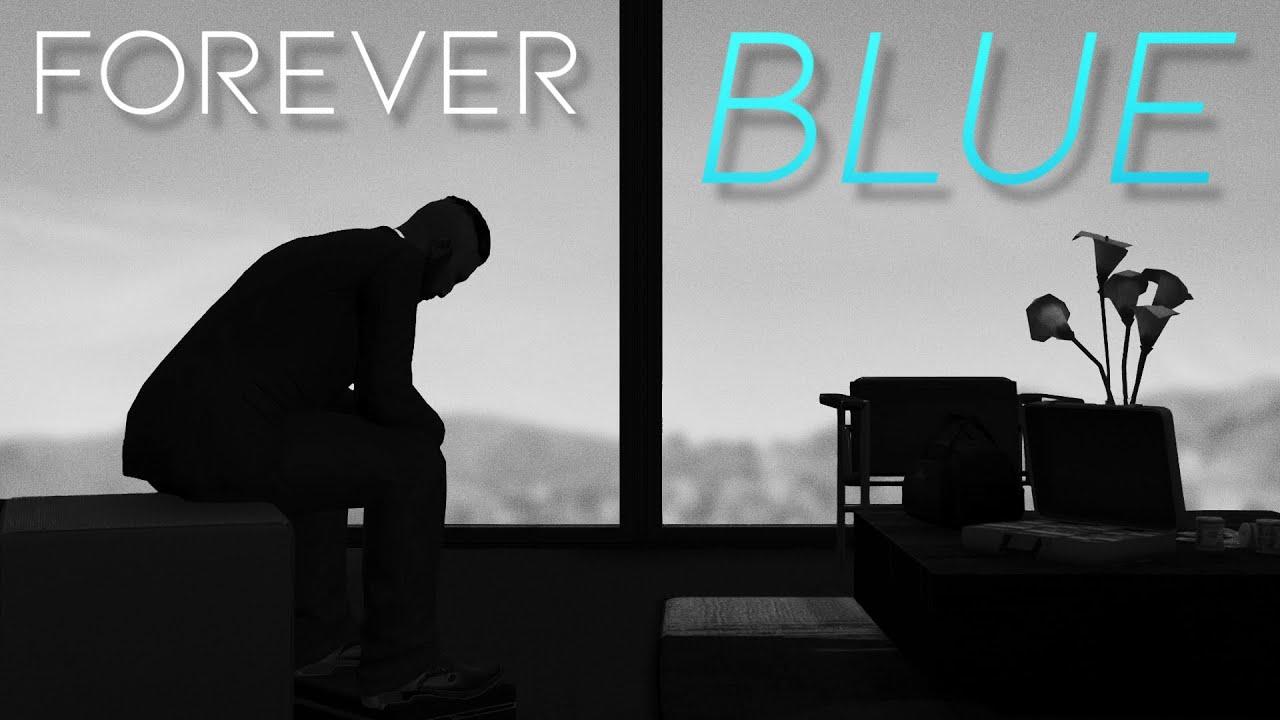 FOREVER BLUE
